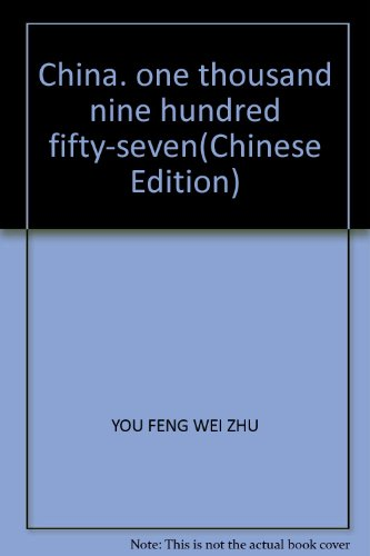 9787531326663: China, one thousand nine hundred fifty-seven