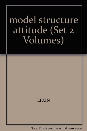model structure attitude (Set 2 Volumes)(Chinese Edition): LI XIN