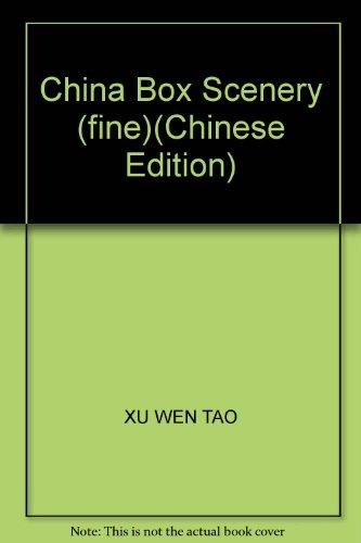 China Box Scenery (fine)(Chinese Edition): XU WEN TAO
