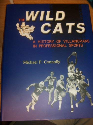 9787532618972: The Wildcats: A History of Villanovans in Professional Sports