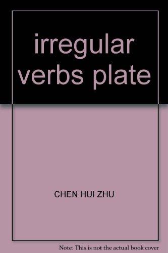 irregular verbs plate(Chinese Edition): CHEN HUI ZHU