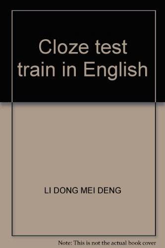 Cloze test train in English(Chinese Edition): LI DONG MEI