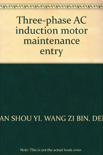 9787534116414: Three-phase AC induction motor maintenance entry