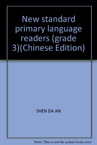 9787534236778: New standard primary language readers (grade 3)(Chinese Edition)