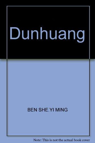 Dun - Huang: Ma, Fu-Shu, Lu, Hao, Hauptredakteure, Li, Zheng-buo; Chi, Duo, Photo