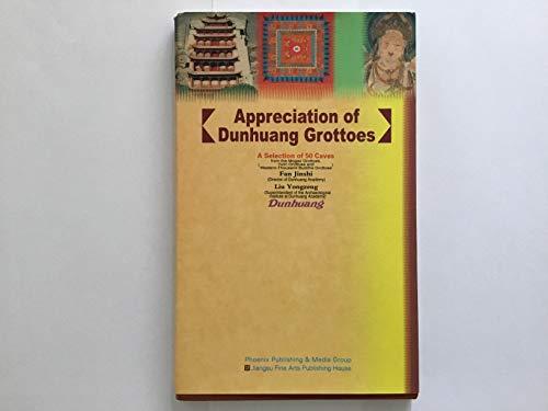 Appreciating Dunhuang Grottoes: Jinshi, Fang