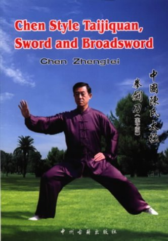 9787534823213: Chen Style Taijiquan, Sword and Broadsword
