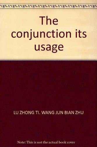 The conjunction its usage: LU ZHONG TI.