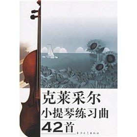 9787535426116: Clay picks 42 Etudes Violin (with CD-ROM)(Chinese Edition)