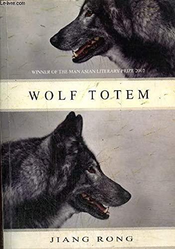 Wolf Totem: Rong, Jiang; Goldblatt, Howard [Translator]