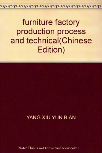 9787535936806: furniture factory production process and technical