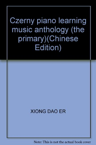 9787536029019: Czerny piano learning music anthology (the primary)(Chinese Edition)