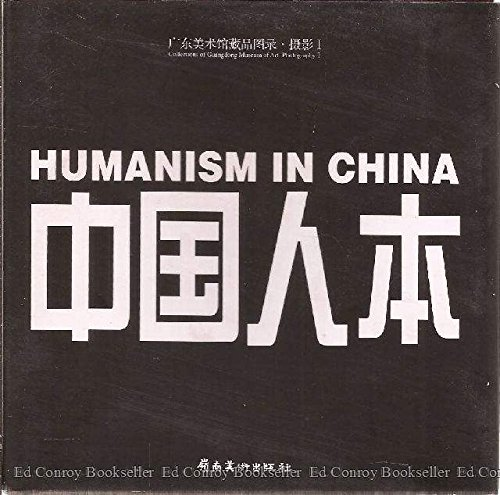 9787536228474: Humanism in China: Contemporary Record of Photography