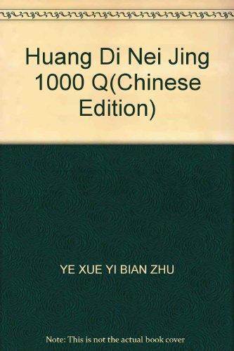 9787537533171: Huang Di Nei Jing 1000 Q