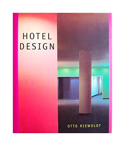 Hotel Design: Riewoldt, Otto
