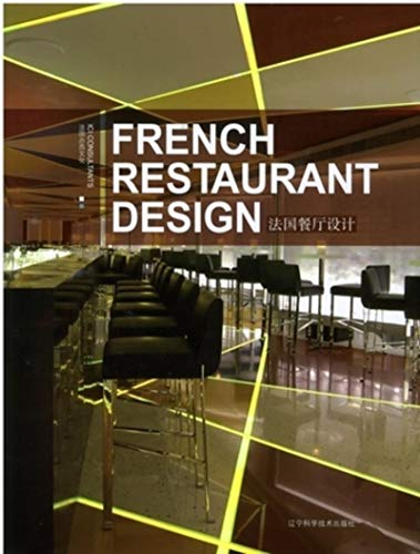 9787538149890: French Restaurant Design (English and Chinese Edition)