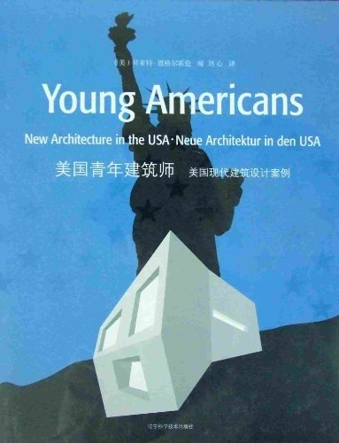 9787538151022: Young Americans-New Architecture in the USA