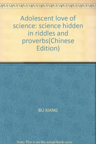 Scientific original beauty - hidden in riddles and proverbs in science (B1)(Chinese Edition)(...