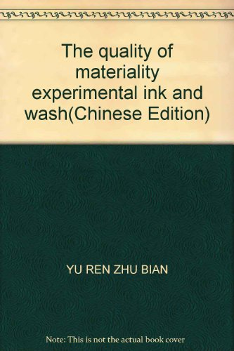 The quality of materiality experimental ink and wash: BIAN, YU REN ZHU