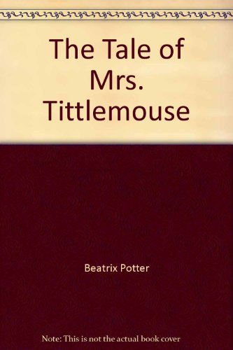 9787539525396: The Tale of Mrs. Tittlemouse