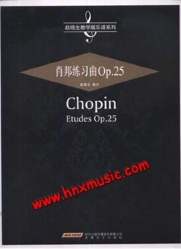 9787539640518: Chopin Etudes Op 25 (Chinese Edition