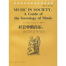 Music in Society: A Guide of the Sociology of Music: Supicic, Ivo