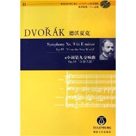 9787540438036: Dvorak Ninth Symphony e minor (Op.95 from the New World) (with CD-ROM) (Paperback)