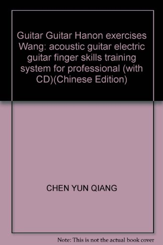 9787540443979: Guitar Guitar Hanon exercises Wang: acoustic guitar electric guitar finger skills training system for professional (with CD)