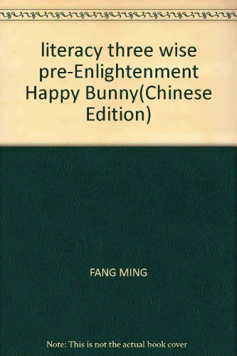 literacy three wise pre-Enlightenment Happy Bunny(Chinese Edition): FANG MING