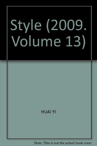9787541039881: Style (2009. Volume 13)