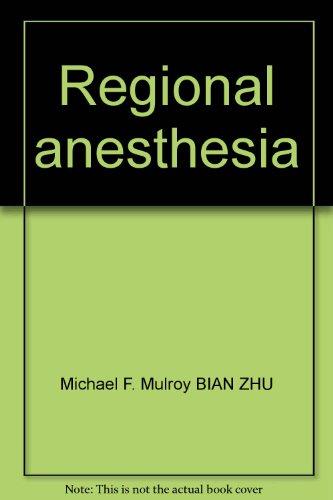 Regional anesthesia(Chinese Edition): MEI)Michael F. Mulroy BIAN ZHU