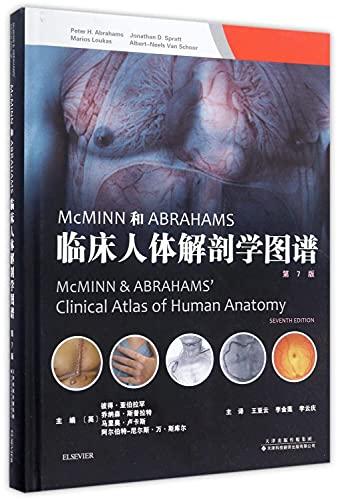 and ABRAHAMS clinical human anatomy atlas (7th: YING ] BI
