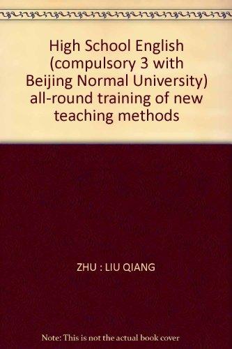 High School English (compulsory 3 with Beijing: ZHU : LIU