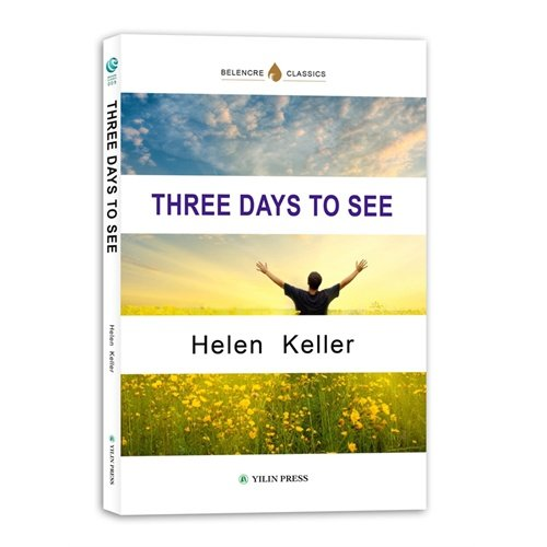 9787544725811: Three Days to See- (English Version) (Chinese Edition)