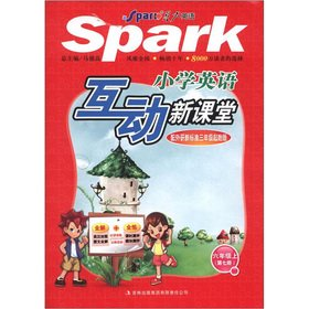 9787546389004: Spark English: the interactive new class of primary school English (Grade 6) (7) (with outside research new standard 3 year Starter Edition)(Chinese Edition)