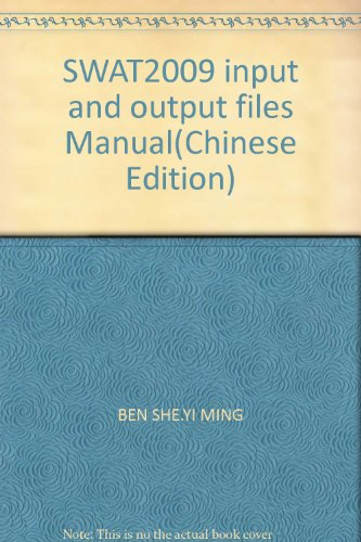 SWAT2009 input and output files Manual(Chinese Edition): BEN SHE.YI MING