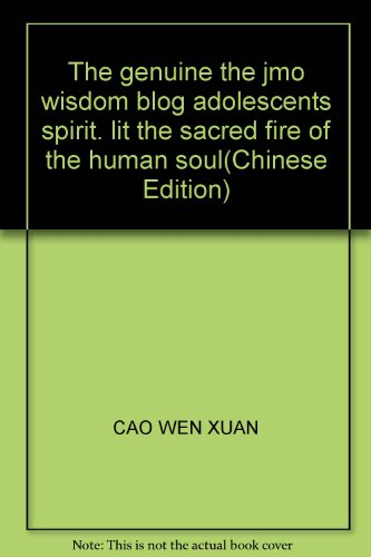 The genuine the jmo wisdom blog adolescents spirit. lit the sacred fire of the human soul(Chinese ...