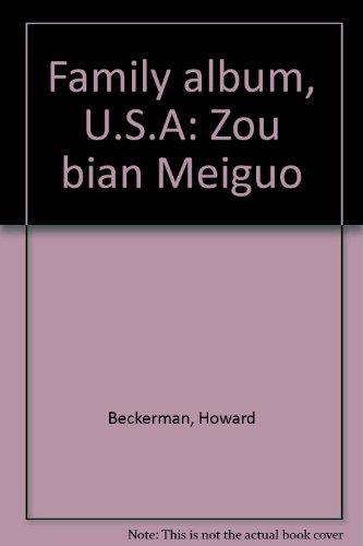 Family album, U.S.A: Zou bian Meiguo: Beckerman, Howard