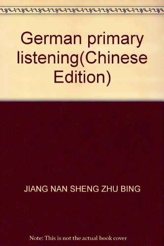 German primary listening(Chinese Edition): JIANG NAN SHENG