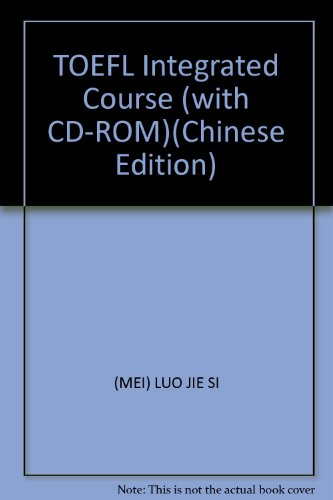 TOEFL Integrated Course (with CD-ROM)(Chinese Edition): MEI) LUO JIE
