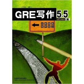 GRE Writing 5.5 (ARGUMENT articles)(Chinese Edition): LI JIAN LIN