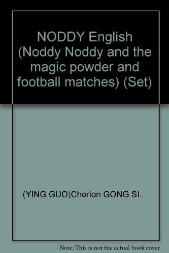 9787560044125: NODDY English (Noddy Noddy and the magic powder and football matches) (Set)