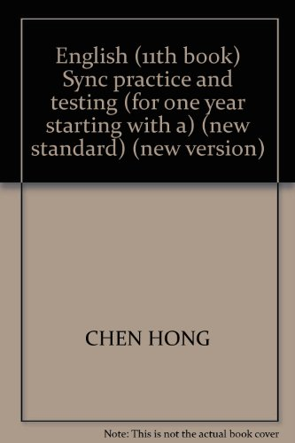 English (11th book) Sync practice and testing: CHEN HONG