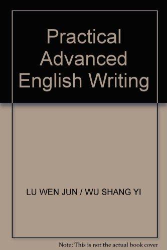 9787560077734: Practical Advanced English Writing