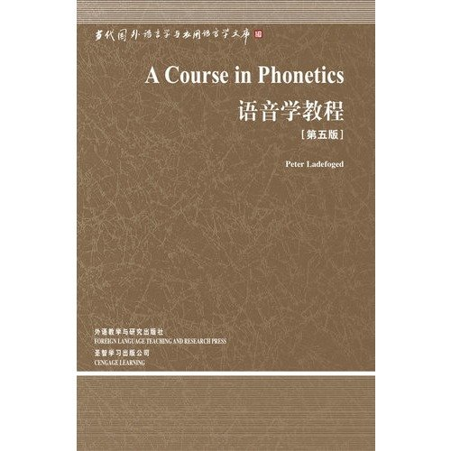9787560081441: A course in phonetics (fifth edition) (Chinese Edition)