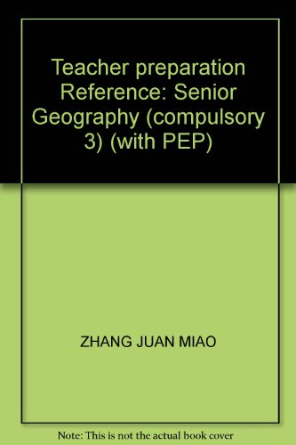 9787560166698: Teacher preparation Reference: Senior Geography (compulsory 3) (with PEP)