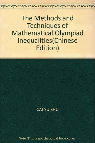 9787560331829: The Methods and Techniques of Mathematical Olympiad Inequalities(Chinese Edition)