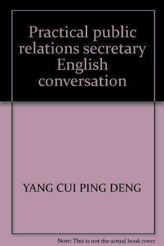 9787560512693: Practical public relations secretary English conversation