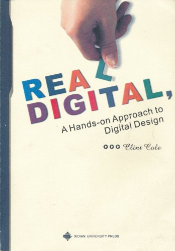 9787560621661: Real Digital,A Hands-on Approach to Digital Design