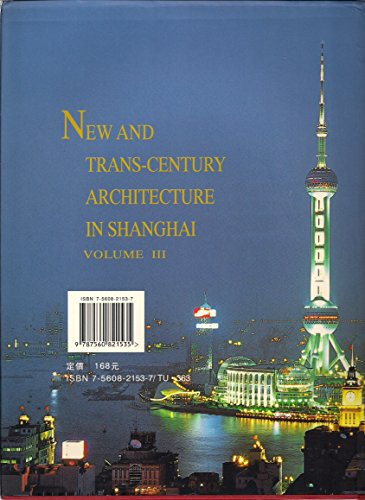 New and Trans-Century Architecture in Shanghai /K?ua: Shanghai